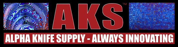 Alpha Knife Supply - AKS™ - Knifemaking Supplies and Materials