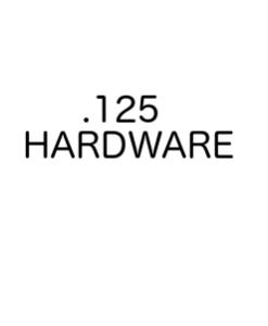 ".125"" Hardware"