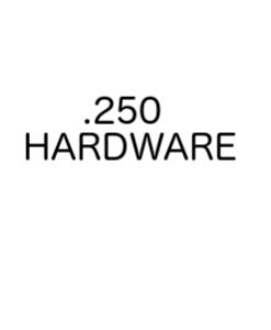 ".250"" Hardware"